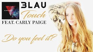 3LAU Feat. Carly Paige   Touch   Lyric Video