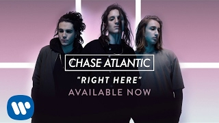 """Chase Atlantic   """"Right Here"""" (Official Audio)"""