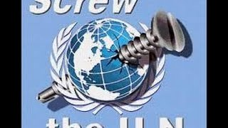United States is a Crown Colony and the Crown owns and operates the United Nations