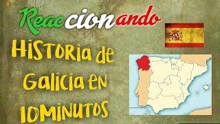 Mexicano Reaccionando   Historia De Galicia En 10 Minutos 🇲🇽🇪🇸❤