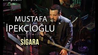 Mustafa İpekçioğlu & Hakan Yelbiz Orkestrası - Sigara ( Official Video )
