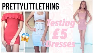 testing £5 pretty little thing dresses plt try on haul Th?