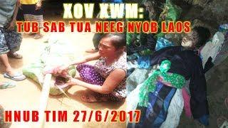 xov xwm : tub sab tua ntxhais hmoob tuag nyob los tsuas teb 27/6/2017