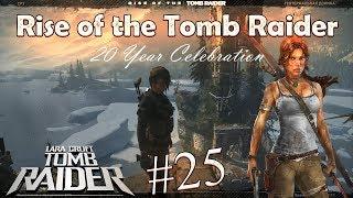 Изготовление Огненных стрел #25 - Rise of the Tomb Raider: 20 Year Celebration
