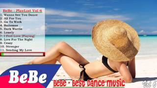 music 2015 playlist, Wanna See You Dance Remix   New Electro House Club Mix   Bebe