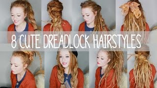 8 Cute Dreadlock Hairstyles