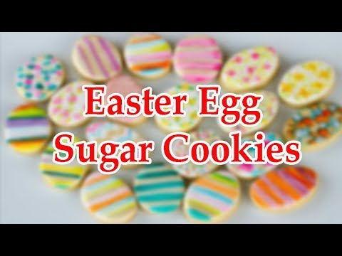 How To Make Easter Egg Sugar Cookies Recipes Videos #077