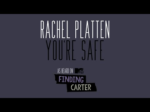 You're Safe (Song) by Rachel Platten