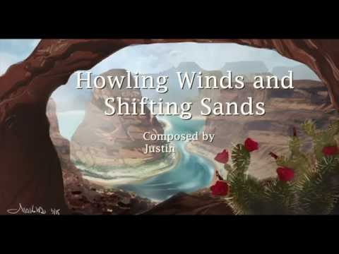 Howling Winds and Shifting Sands 