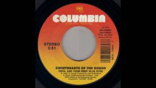 Sweethearts Of The Rodeo - Devil And Your Deep Blue Eyes