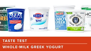 Our Taste Test of Whole-Milk Greek Yogurt From the Supermarket
