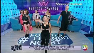 Wanessa Camargo   LOKO! (Fofocalizando)