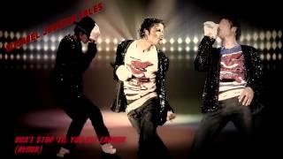 Michael Jackson - Don't Stop 'Til You Get Enough [ReMix] Extended HQ