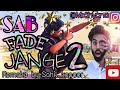 Sab Fade Jange || Parmish Verma  || Remake || Cover Video Song || Sab fade jange 2 || Sahil Kapoor