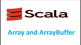 Scala Tutorials : What is ArrayBuffer and how to add elements to ArrayBuffer