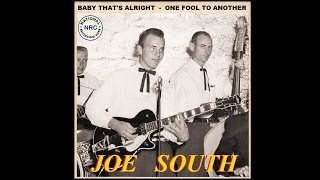 Joe South - Baby That's Alright / One Fool To Another