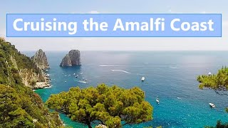 Ep 63 Cruising the Amalfi Coast (Sailing Talisman)