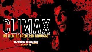 Climax (2010) - Film d'horreur en français