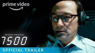 7500 – Official Trailer | Prime Video