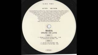 Basia - Drunk On Love (Roger's Ultimate Anthem Mix)