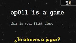 El misterio de op011 más difícil que Cicada 3301 ¿Te atreves a jugarlo?