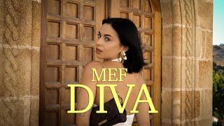 MEF - DIVA (Official Music Video)