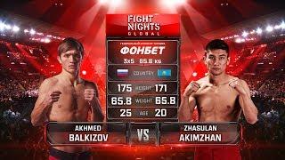 Ахмед Балкизов vs. Жасулан Акимжан / Akhmed Balkizov vs. Zhasulan Akimzhan