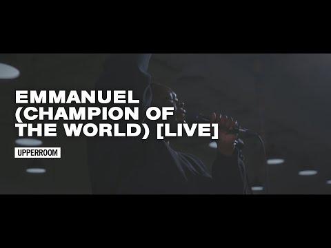 Emmanuel (Champion Of The World)