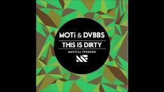 Dvbbs & Moti This Is Ditry (Original Mix)