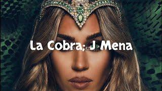 La Cobra   J Mena (Letra)