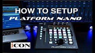 Icon Pro Audio: Platform Nano DAW Setup