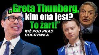 """Greta Thunberg, kim ona jest? To żart!"""