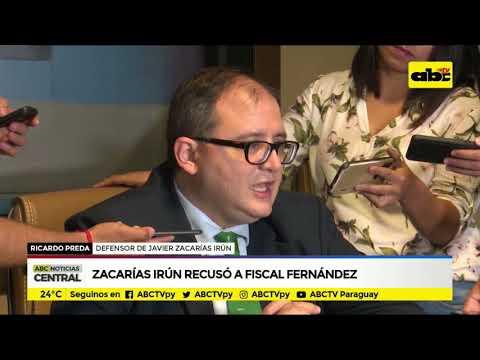 Zacarías Irún recusó a fiscal Fernández