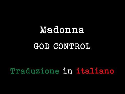 Madonna - God Control (Traduzione in italiano)