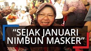Pengakuan Wali Kota Surabaya soal Timbun Masker, Tri Rismaharini: Sejak Januari Sudah Nimbun