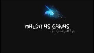 Bely Basarte, Rayden - Malditas Ganas (LETRA)