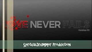 Your Love Never Fails- Jonathan Butler