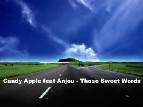 Candy Apple Feat Anjou - Those Sweet Words Mp3