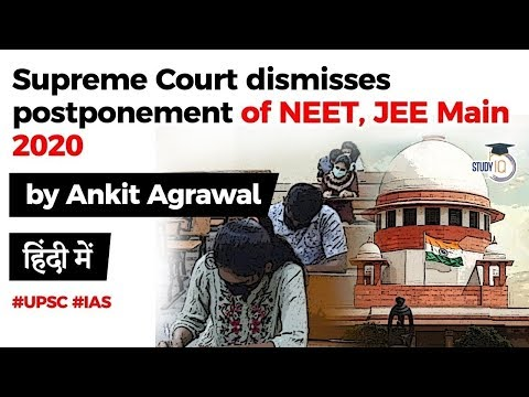 NEET JEE Main 2020 - Supreme Court rejects review petition for exam postponement #UPSC #IAS