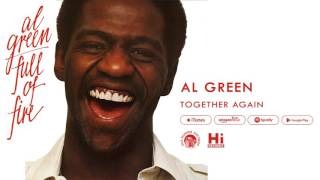 Al Green - Together Again (Official Audio)