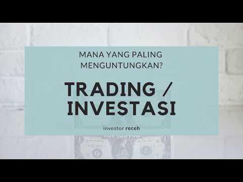 mp4 Investasi Trading, download Investasi Trading video klip Investasi Trading
