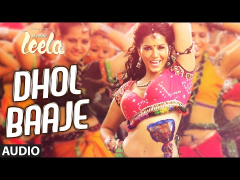 'Dhol Baaje' Full Song (Audio) | Sunny Leone | Meet Bros Anjjan Ft. Monali Thakur |Ek Paheli Leela Mp3