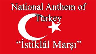 National Anthem of Turkey - İstiklâl Marşı