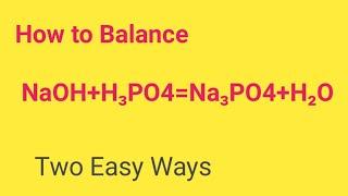 NaOH+H3PO4=Na3PO4+H2O Balanced Equation||Sodium Hydroxide +Phosphoric Acid Balanced Eqaution