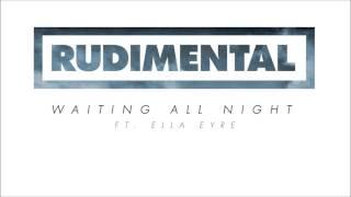 Rudimental feat Ella Eyre - Waiting All Night