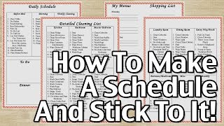 How To Make A Schedule And Stick To It!