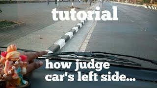 How judge car from left side tutorial learn car driving in Hindi for beginners Learn to turn