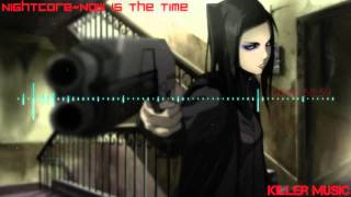 Nightcore~Now is the time
