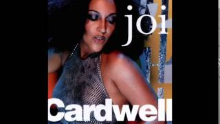 Joi Cardwell   Turn Back Time