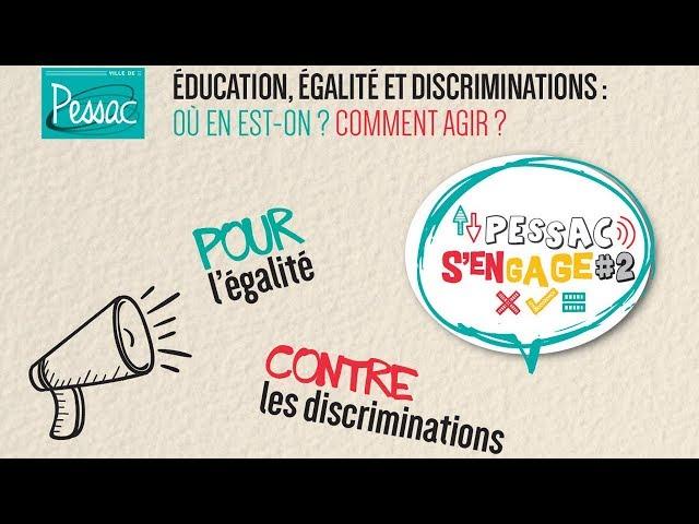 Education & discrimination : Pessac s'engage - novembre 2017